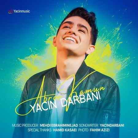 Yacin Darbani Abrookamun دانلود آهنگ یاسین دربانی ابرو کمون