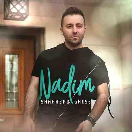Nadim Shahrzade Ghesse دانلود آهنگ ندیم شهرزاد قصه