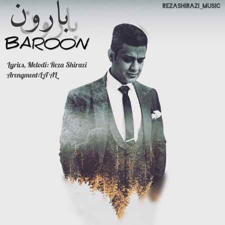 Reza Shirazi Baroon دانلود آهنگ رضا شیرازی بارون