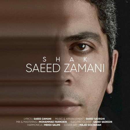 Saeid Zamani Shak دانلود آهنگ سعید زمانی شک