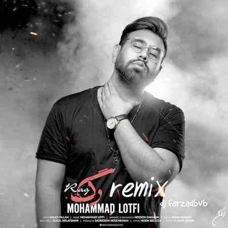 Mohammad Lotfi Rag DJ Farzadbvb Remix دانلود ریمیکس محمد لطفی رگ
