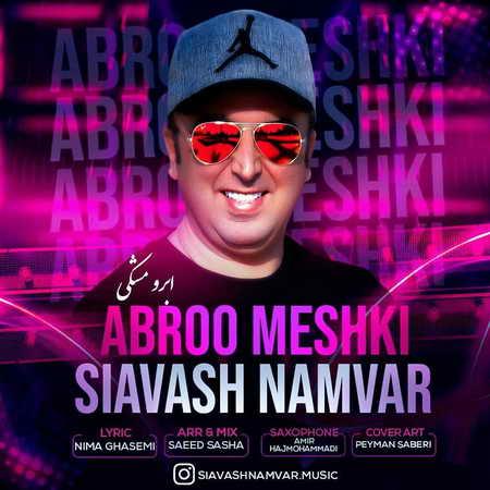 Siavash Namvar Abroo Meshki دانلود آهنگ سیاوش نامور ابرو مشکی