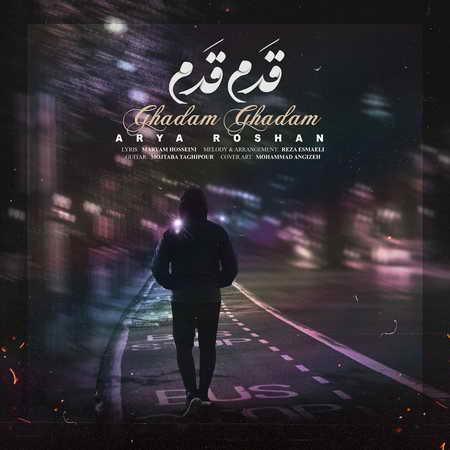 Aria Roshan Ghadam Ghadam دانلود آهنگ آریا روشن قدم قدم