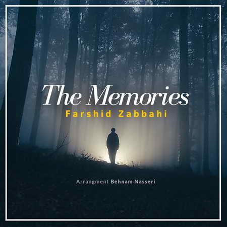 Farshid Zabbahi Memories دانلود آهنگ فرشید ذباحی خاطرات