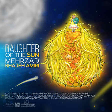 Mehrzad Khajeh Amiri Daughter Of The Sun دانلود آهنگ مهرزاد خواجه امیری دختر خورشید