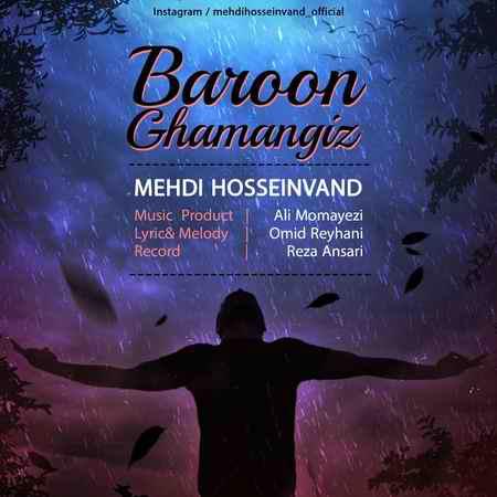 Mehdi Hosseinvand Baroon Ghamangiz دانلود آهنگ مهدی حسین وند بارون غم انگیز