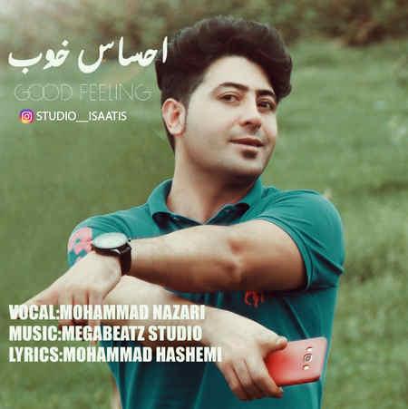 Mohammad Nazari Ehsase Khoob دانلود آهنگ محمد نظری احساس خوب