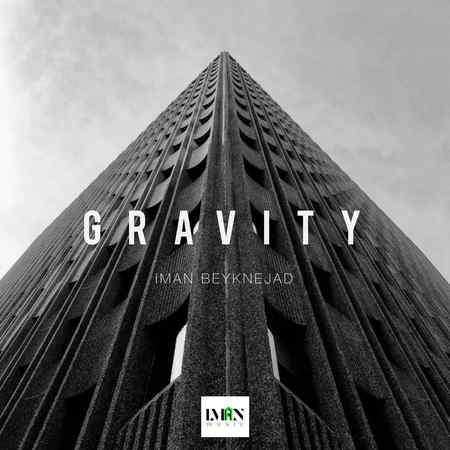 Iman Beyknejad Gravity دانلود آهنگ ایمان بیک نژاد جاذبه